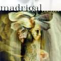 Madrigal - Madrigal: I Die You, Soar (Hammer Music)