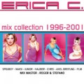 Erica C. Dance Stars - Erica C.: Mix Collection 1996-2001 (Future Sound / Warner)