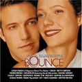 Bounce - Bounce – filmzene (Eastwest / The Engine / Warner)