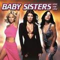 Baby Sisters - BABY SISTERS: Lesz, ami lesz (Hungaroton)
