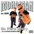 Mohamen - MOHAMAN feat.GAME: Da Flava Story (Hungaroton)