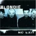 Blondie - Blondie: No Exit (BMG)