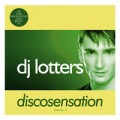 DJ Lotters - DJ Lotters: Discosensation – Vol.1 (Warner)