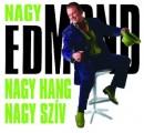 Megasztár TV2 - Nagy Edmond: Nagy Hang, Nagy Szív