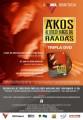 Ákos - Ákos: tripla DVD és Borpatika