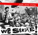 Anima Sound System - Anima Sound System: We strike! (CLS)