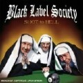 Black Label Society - Black Label Society: Shot To Hell (Roadrunner/CLS)