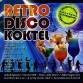 Válogatás - Retro Disco Koktél (Retro Records)
