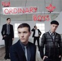 The Ordinary Boys - The Ordinary Boys: How To Get Everything You Ever Wanted In Ten Easy Steps