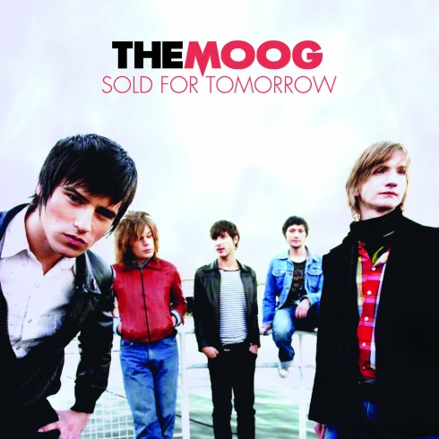 The Moog - The Moog: Sold for Tomorrow