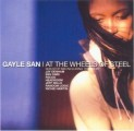 Gayle San - At the Wheels of Steel