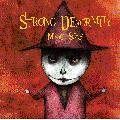 Strong Deformity - Strong Deformity - Magic Syrup