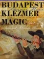 Budapest Klezmer Band - Budapest Klezmer: Best Of (BMG)