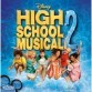 Filmzene - Filmzene: High School Musical 2. (Disney/EMI)