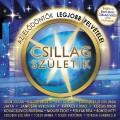 Válogatás - Csillag Születik CD a legjobb dalokkal