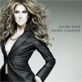 Celine Dion - Celine Dion: Taking Chances ( Columbia/ Sony BMG)