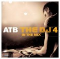 ATB - ATB: The DJ'4 – In The Mix (Kontor / Record Express)