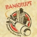Bankrupt - Bankrupt: Rocket to Riot City (Piarr)