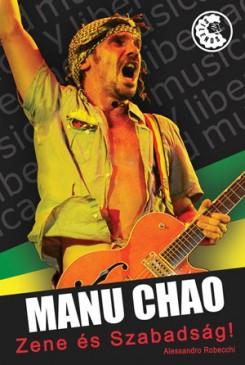 Manu Chao - Manu Chao könyve már nálunk is!