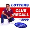 DJ Lotters - Remek klubslágerek Lotters új mixlemezén