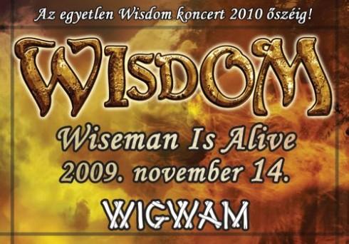 WISDOM - Hosszú csend után Wisdom koncert!