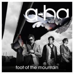 A-ha - A-ha: Foot of The Mountain (We Love Music / Universal)