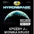 Hyperspace - Speedy J hazánkba érkezik