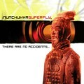 Nunchukka Superfly - Nunchukka Superfly: There Are No Accidents (Lunasound/Record Express)