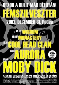 Moby Dick - FÉMSZILVESZTER a PeCsában!