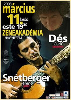 Dés László - Snétberger Ferenc és Dés László duókoncertje a Zeneakadémián