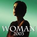 Válogatás - Woman 2003 – Válogatás (3T / Universal)