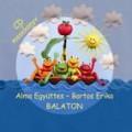 Alma - Alma együttes–Bartos Erika: Balaton /CD+Mesekönyv/ (Universal)