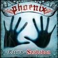 Phoenix - Phoenix: Zárva – Szabadon (Edge Records)