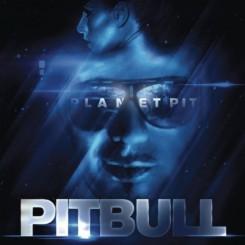 Pitbull - Pitbull: Planet Pit (Sony Music)