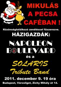 Napoleon Boulevard - Mikulás bulit tart a Napoleon Boulevard