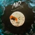 Air - Air- Le Voyage Dans La Lune
