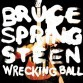 Bruce Springsteen - Bruce Springsteen: Wrecking Ball (Columbia Records)