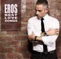 Eros Ramazzotti - Eros Ramazzotti: Best Love Songs /2CD/ (Sony Music)