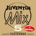 Válogatás - Juventus Mix 5. (Sony Music)