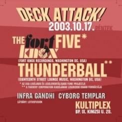 Kultiplex - 2003.10.17. - Deck Attack! - Thunderball - Kultiplex