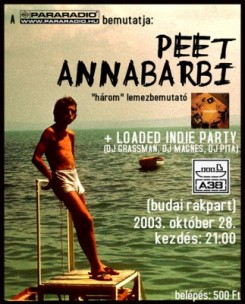 annabarbi - Annabarbi lemezbemutató +Peet +Loaded Indie Party