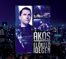 Ákos - Ákos: Előkelő idegen /Maxi CD+DVD/ (FalconMedia)