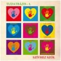 Válogatás - Tudatbázis – 1. – Szívhez szól (CLS Music)