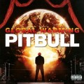 Pitbull - Pitbull: Global Warming – Luxus kiadás (Sony Music)