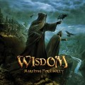 WISDOM - Wisdom: Marching For Liberty (Hammer/NoiseArt)