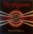 Hooligans - Hooligans: História (Hear Hungary)