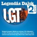 LGT - LGT: Legendás dalok, 2. rész (Sanoma/Hungaroton)