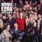 George Ezra: Wanted On Voyage – Luxus kiadás (Sony Music)