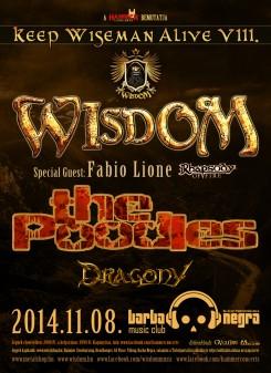 Wisdom - Keep Wiseman Alive VIII. - WISDOM: Nemzetközi mércével a Barba Negrában