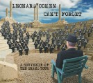 Leonard Cohen - Leonard Cohen: Can't Forget – A Souvenir of The Grand Tour (Columbia/Sony Music)
